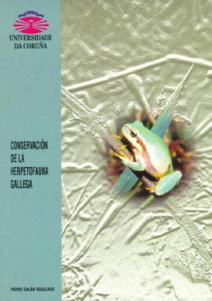 CONSERVACIÓN DE LA HERPETOUFAUNA GALLEGA