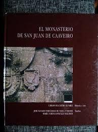 EL MONASTERIO DE SAN JUAN DE CAAVEIRO