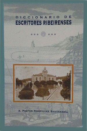 DICCIONARIO DE ESCRITORES RIBEIRENSES