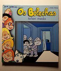 OS BOLECHAS TENEN MEDO