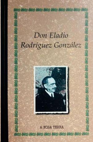 DON ELADIO RODRÍGUEZ GONZÁLEZ