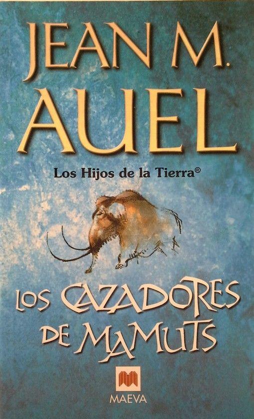 LOS CAZADORES DE MAMUTS. BOLSILLO. HIJOS DE LA TIERRA III