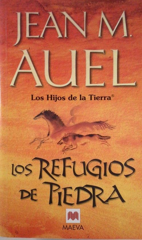 REFUGIOS DE PIEDRA,LOS. HIJOS DE LA TIERRA V
