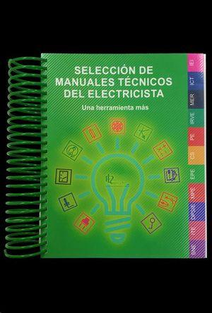 SELECCIÓN DE MANUALES TÉCNICOS DEL ELECTRICISTA.