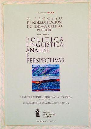 O PROCESO DE NORMALIZACIÓN LINGÜÍSTICA DO IDIOMA GALEGO (1980-2000)
