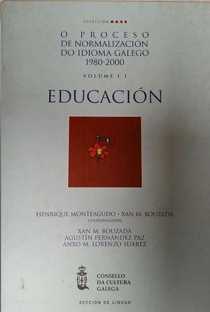 EDUCACION O PROCESO DE NORMALIZACION DO IDIOMA GALEGO 1980/2000