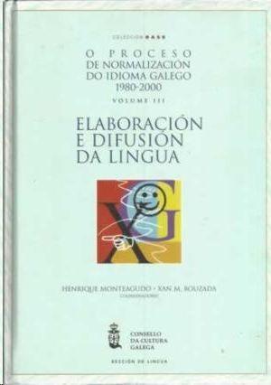 O PROCESO DE NORMALIZACION DO IDIOMA GALEGO 1980/2000