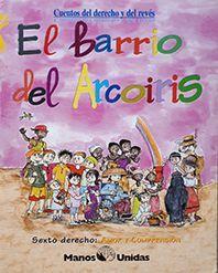 EL BARRIO DEL ARCOIRIS