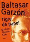 BALTASAR GARZÓN. TIGRE DE PAPEL