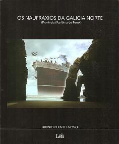 OS NAUFRAXIOS DA GALICIA NORTE