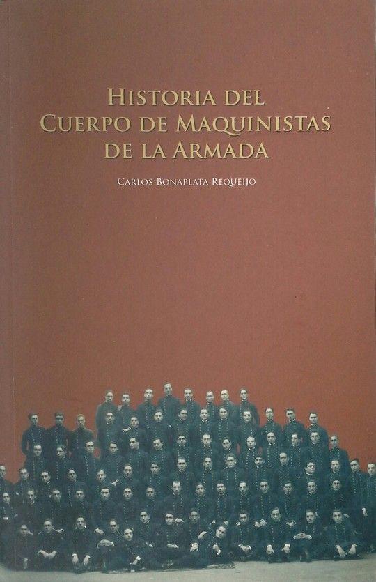 HISTORIA DEL CUERPO DE MAQUINISTAS DE LA ARMADA