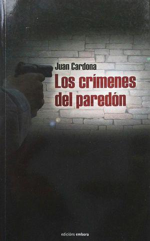 LOS CRÍMENES DEL PAREDÓN