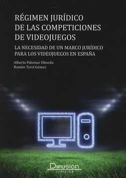 RÉGIMEN JURÍDICO DE LAS COMPETICIONES DE VIDEOJUEGOS