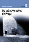 DE CALLES Y NOCHES DE PRAGA