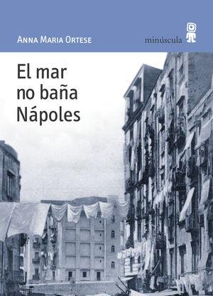 EL MAR NO BAÑA NAPOLES