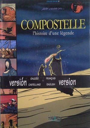 COMPOSTELLE - L'HISTOIRE D'UNE LÈGENDE