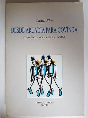 DESDE ARCADIA PARA GOVINDA