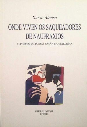 ONDE VIVEN OS SAQUEADORES DE NAUFRAXIOS