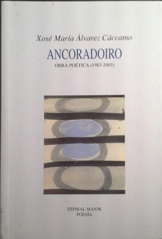 ANCORADOIRO - OBRA POÉTICA (1983-2003)