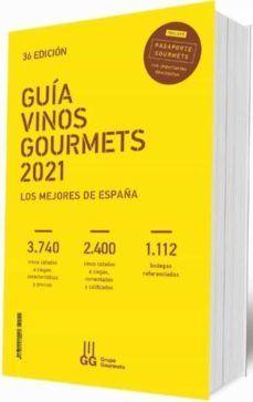 GUIA VINOS GOURMETS 2021