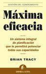 MAXIMA EFICACIA:UN SISTEMA INTEGRAL DE PLANIFICACION QUE LE PERMITIRA