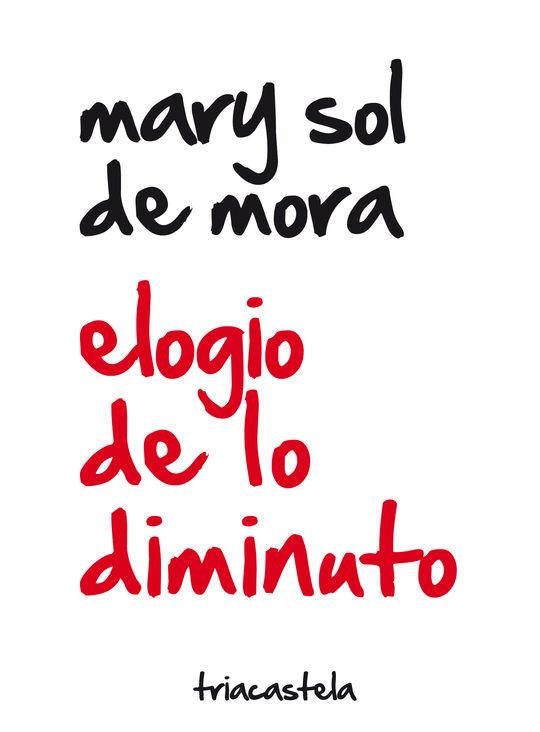 ELOGIO DE LO DIMINUTO