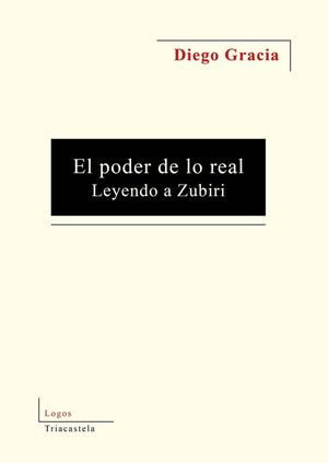 EL PODER DE LO REAL. LEYENDO A ZUBIRI