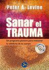 SANAR EL TRAUMA (CONTIENE CD CON EJERCICIOS GUIADOS)