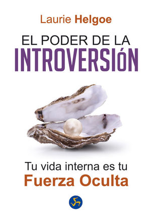 EL PODER DE LA INTROVERSION