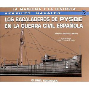 LOS BACALADEROS DE PYSBE EN LA GUERRA CIVIL ESPAÑOLA