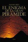 ENIGMA DE LA GRAN PIRAMIDE,EL