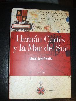 HERNAN CORTES Y LA MAR DEL SUR