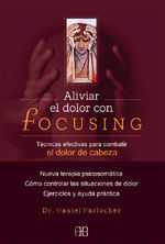 ALIVIAR EL DOLOR CON FOCUSING