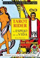 TAROT RIDER (PACK). EL ESPEJO DE LA VIDA
