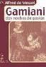 GAMIANI.DOS NOCHES DE PASION