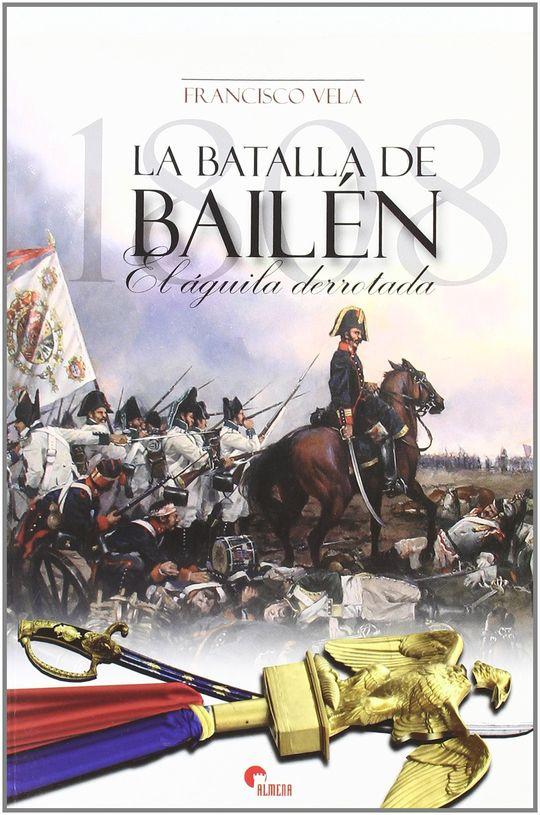 LA BATALLA DE BAILÉN, 1808
