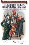 LA GUERRA DE LOS DOS PEDROS, 1356-1369. EL CONFLICTO CASTELLANO-ARAGONES