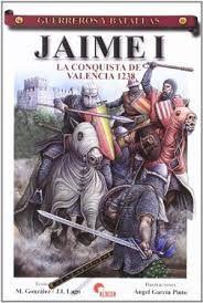 JAIME I. LA CONQUISTA DE VALENCIA, 1238