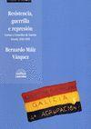 RESISTENCIA, GUERRILLA E REPRESION:CAUSAS E CONSELLOS DE GUERRA FERROL