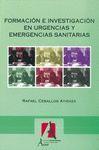 FORMACIÓN E INVESTIGACIÓN EN URGENCIAS Y EMERGENCIAS SANITARIAS