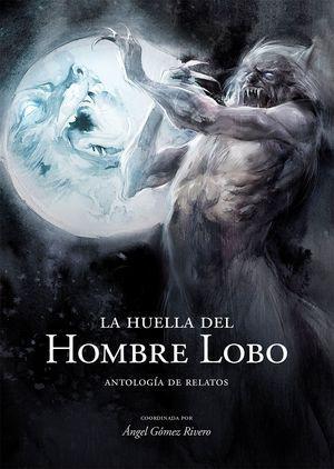 LA HUELLA DEL HOMBRE LOBO