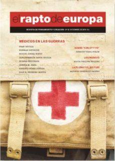 EL RAPTO DE EUROPA, Nº 42: MEDICOS EN LAS GUERRAS