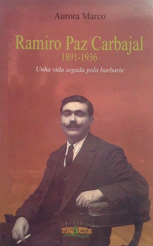 RAMIRO PAZ CARBAJAL 1891-1936