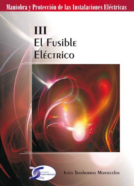 FUSIBLE ELECTRICO III