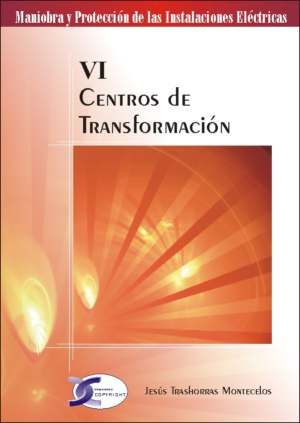 CENTROS DE TRANSFORMACION VI