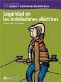 SEGURIDAD EN LAS INSTALACIONES ELECTRICAS.CFGM