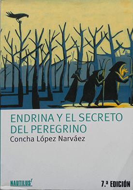 ENDRINA Y EL SECRETO DEL PEREGRINO