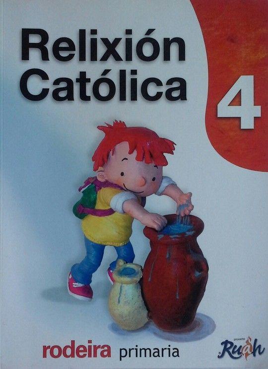 RELIXIÓN CATÓLICA, 4 EDUCACIÓN PRIMARIA RELIGION PROXECTO RUAH,