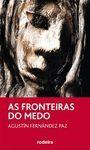AS FRONTEIRAS DO MEDO