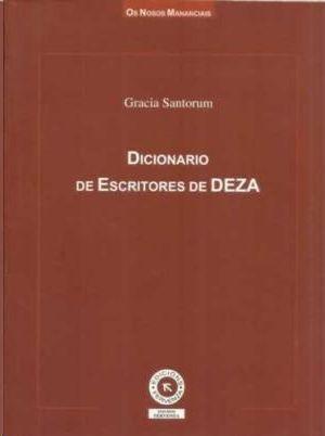 DICIONARIO DE ESCRITORES DE DEZA